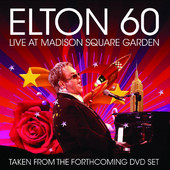 Elton John | Elton 60 - Live at Madison Square Garden